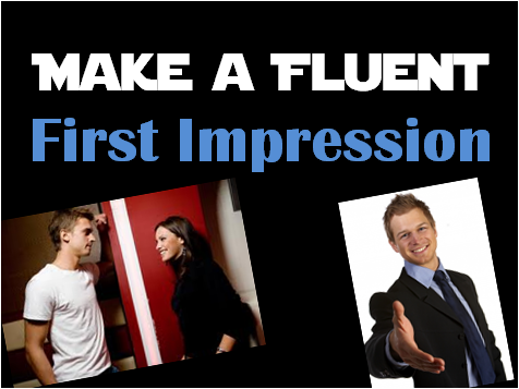 Fluent first impression