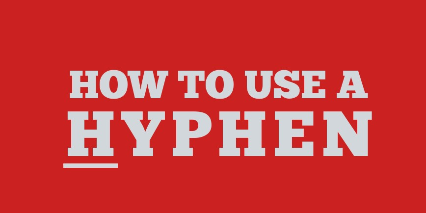 How to use a hyphen