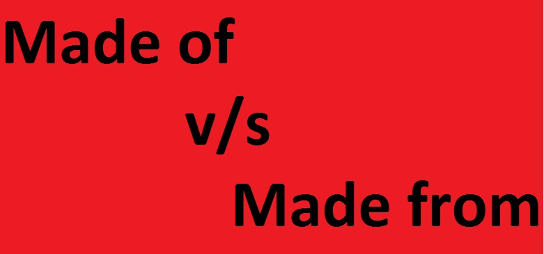 made_of and made_from